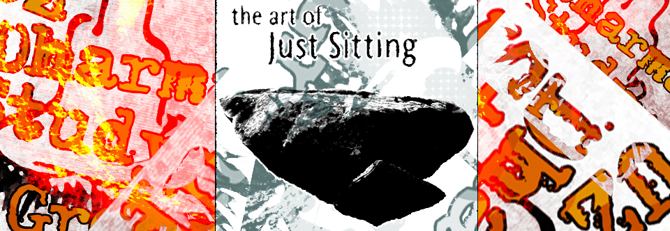 Wed Nite Dharma Study Group – The Art of Just Sitting