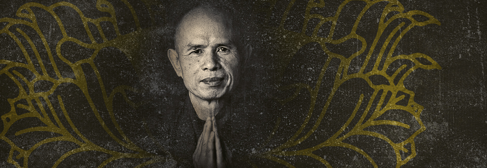 One Mind – Together with Thich Nhat Hanh